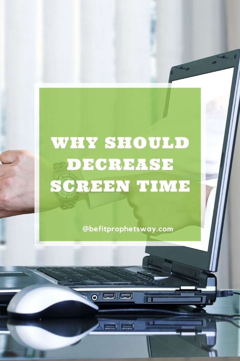 Why You Should Reduce Screen Time.